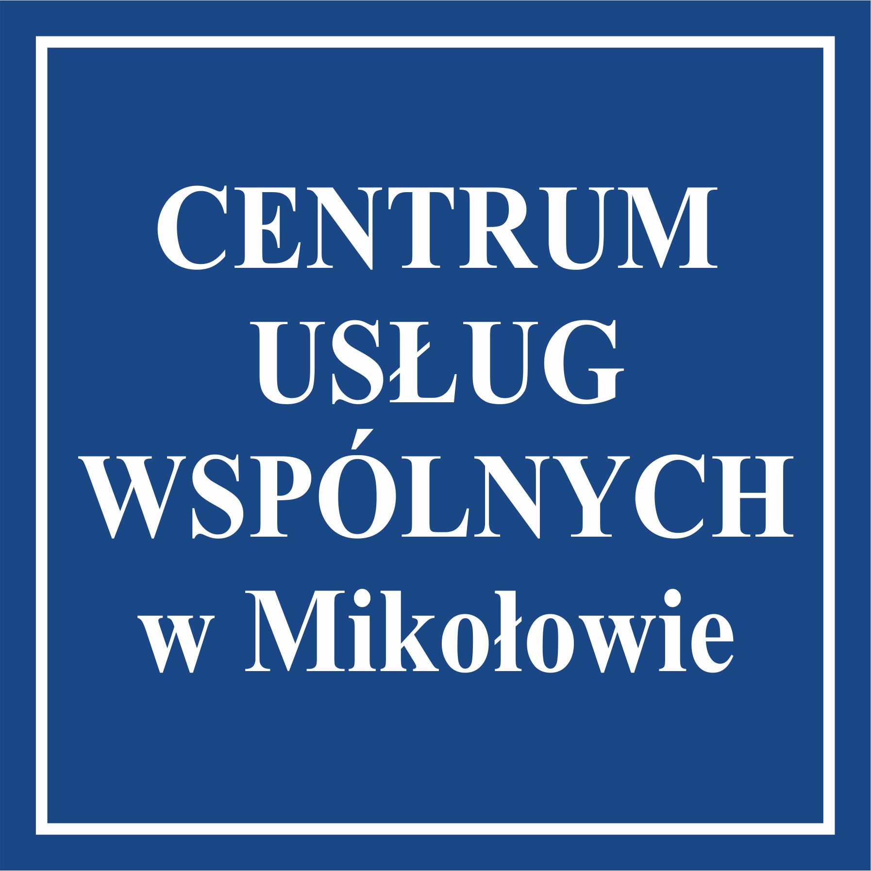 Centrum Usług Wspólnych w Mikołowie